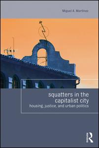 Squatters in the Capitalist City