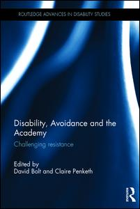 Disability, Avoidance and the Academy