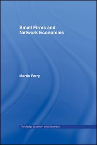 Small Firms and Network Economies
