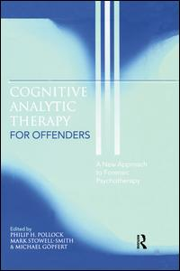 Cognitive Analytic Therapy for Offenders