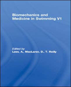 Biomechanics and Medicine in Swimming V1