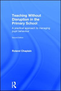 Teaching Without Disruption in the Primary School