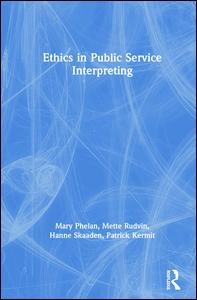 Ethics in Public Service Interpreting