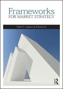 Frameworks for Market Strategy