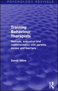 Training Behaviour Therapists (Psychology Revivals)