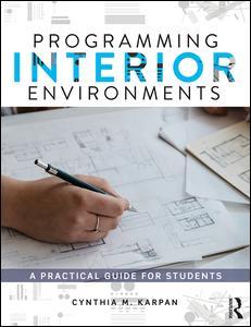 Programming Interior Environments
