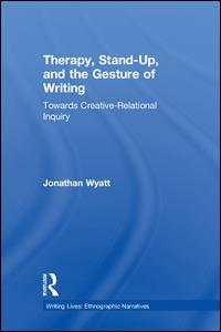 Therapy, Stand-Up, and the Gesture of Writing