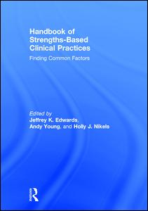 Handbook of Strengths-Based Clinical Practices