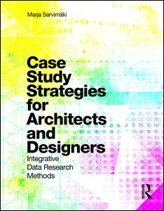 Case Study Strategies for Architects and Designers