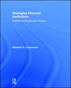 Managing Financial Institutions