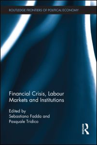 Financial Crisis, Labour Markets and Institutions