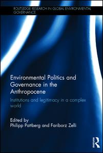 Environmental Politics and Governance in the Anthropocene