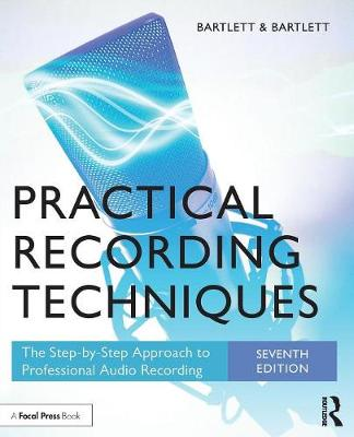 Practical Recording Techniques
