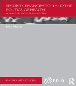 Security, Emancipation and the Politics of Health