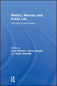 History, Memory and Public Life