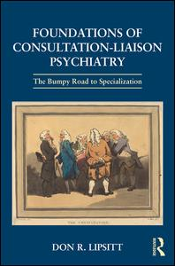 Foundations of Consultation-Liaison Psychiatry
