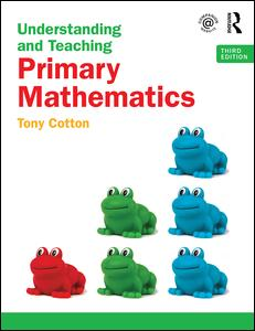 Understanding and Teaching Primary Mathematics