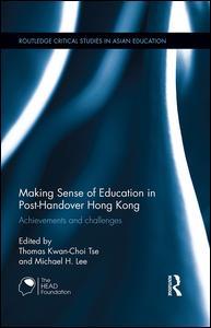 Making Sense of Education in Post-Handover Hong Kong