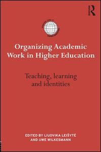 Organizing Academic Work in Higher Education