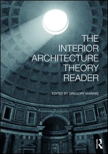The Interior Architecture Theory Reader