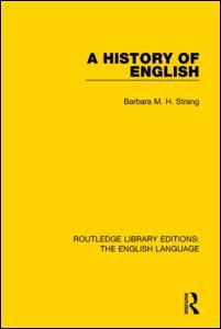 A History of English (RLE: English Language)