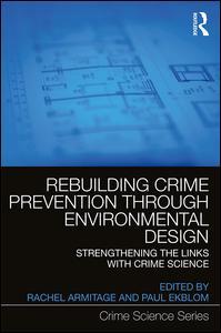 Rebuilding Crime Prevention Through Environmental Design