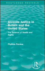 Juvenile Justice in Britain and the United States
