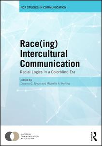 Race(ing) Intercultural Communication