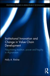 Institutional Innovation and Change in Value Chain Development