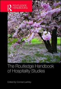 The Routledge Handbook of Hospitality Studies
