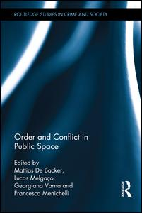 Order and Conflict in Public Space