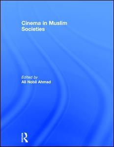 Cinema in Muslim Societies
