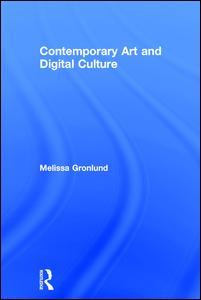 Contemporary Art and Digital Culture