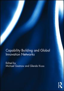 Capability Building and Global Innovation Networks