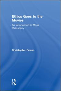 Ethics Goes to the Movies