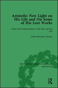 Aristotle: New Light on His Life and On Some of His Lost Works, Volume 1
