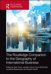 The Routledge Companion to the Geography of International Business