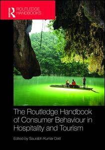 The Routledge Handbook of Consumer Behaviour in Hospitality and Tourism