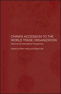 China's Accession to the World Trade Organization