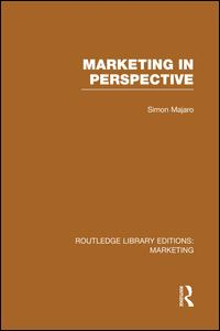 Marketing in Perspective (RLE Marketing)