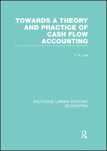 Towards a Theory and Practice of Cash Flow Accounting (RLE Accounting)