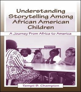 Understanding Storytelling Among African American Children