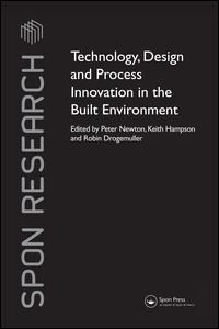 Technology, Design and Process Innovation in the Built Environment