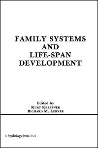 Family Systems and Life-span Development