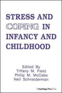 Stress and Coping in Infancy and Childhood