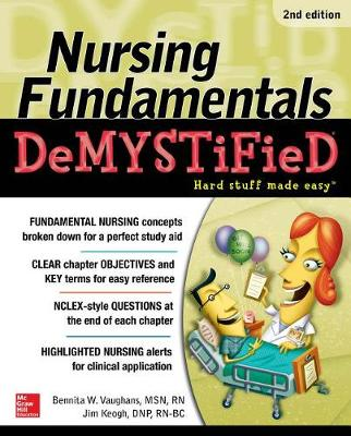 Nursing Fundamentals DeMYSTiFieD