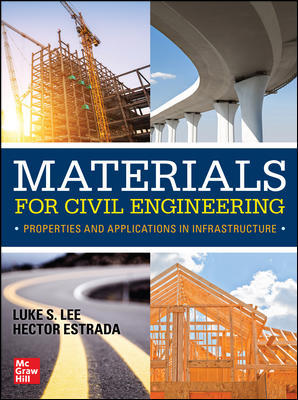 Materials for Civil Engineering: Properties and Applications in Infrastructure