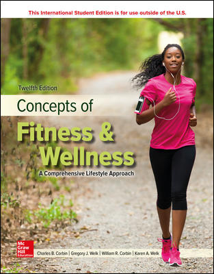 ISE LooseLeaf Concepts of Fitness And Wellness: A Comprehensive Lifestyle Approach
