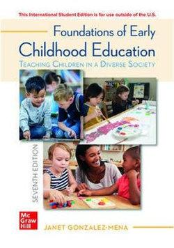 ISE Foundations of Early Childhood Education: Teaching Children in a Diverse Society