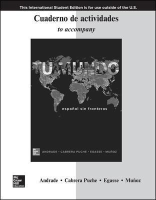 ISE Workbook/Laboratory Manual for Tu mundo